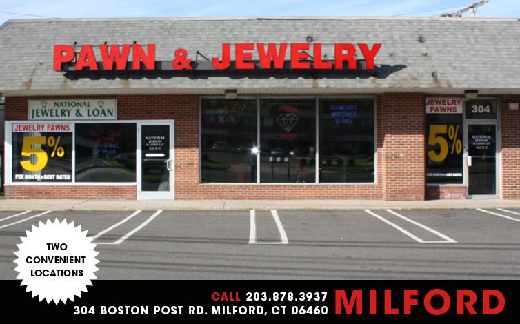 national jewelry loan milford ct pawn shop orange ct